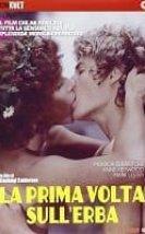 La prima volta, sull'erba Erotik Film izle