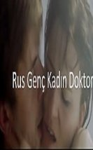 Rus Genç Kadın Doktor Türkçe Altyazılı Erotik izle