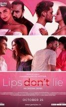 Lips Don't Lie – Dudaklar Yalan Söylemez Erotik Film izle