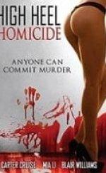 Hight Heel Homicide Erotik Film izle